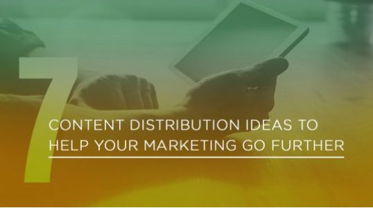 Winning Content Distribution Ideas for 2019.
