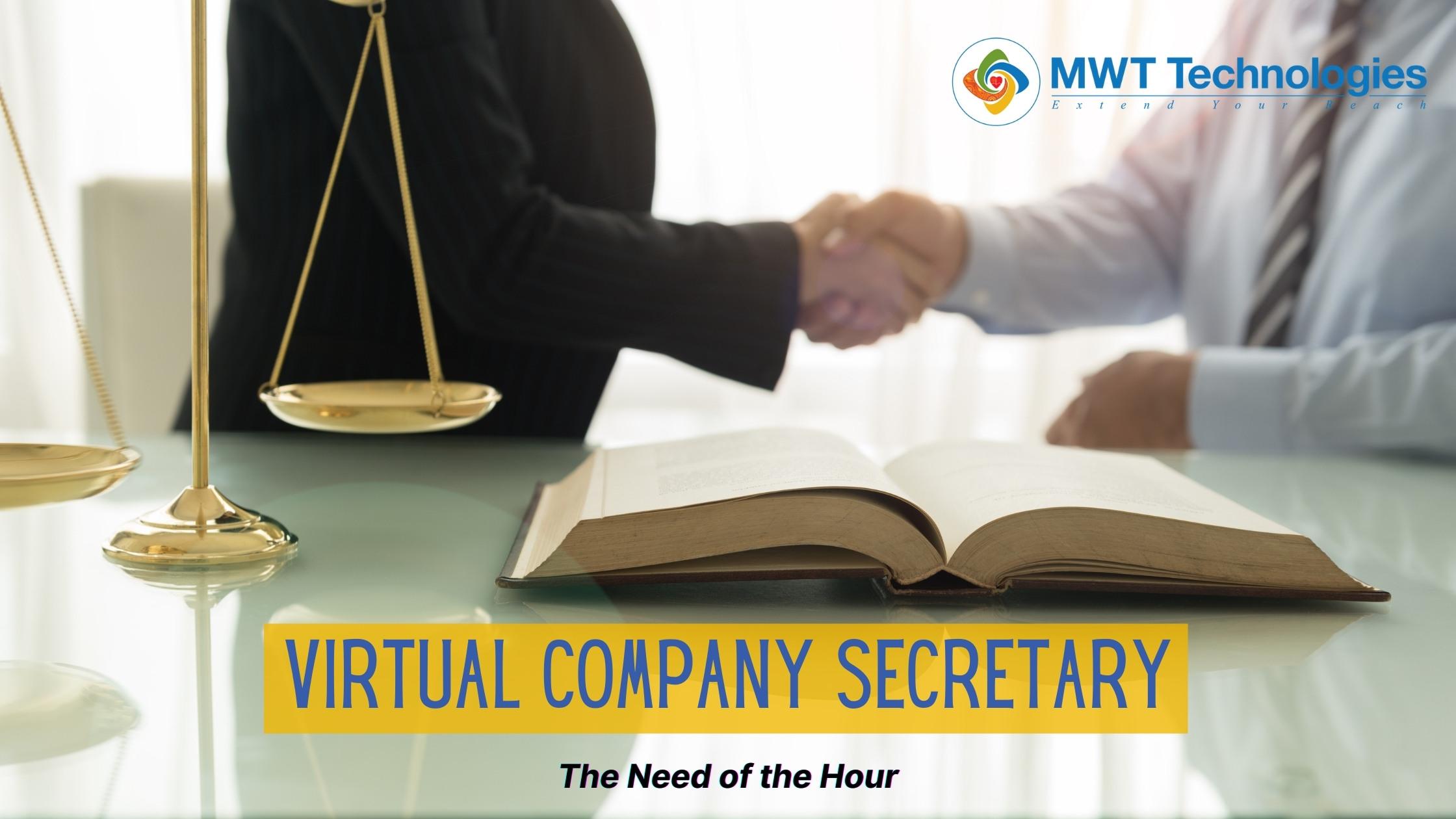 Virtual Company Secretary: The Need of the Hour