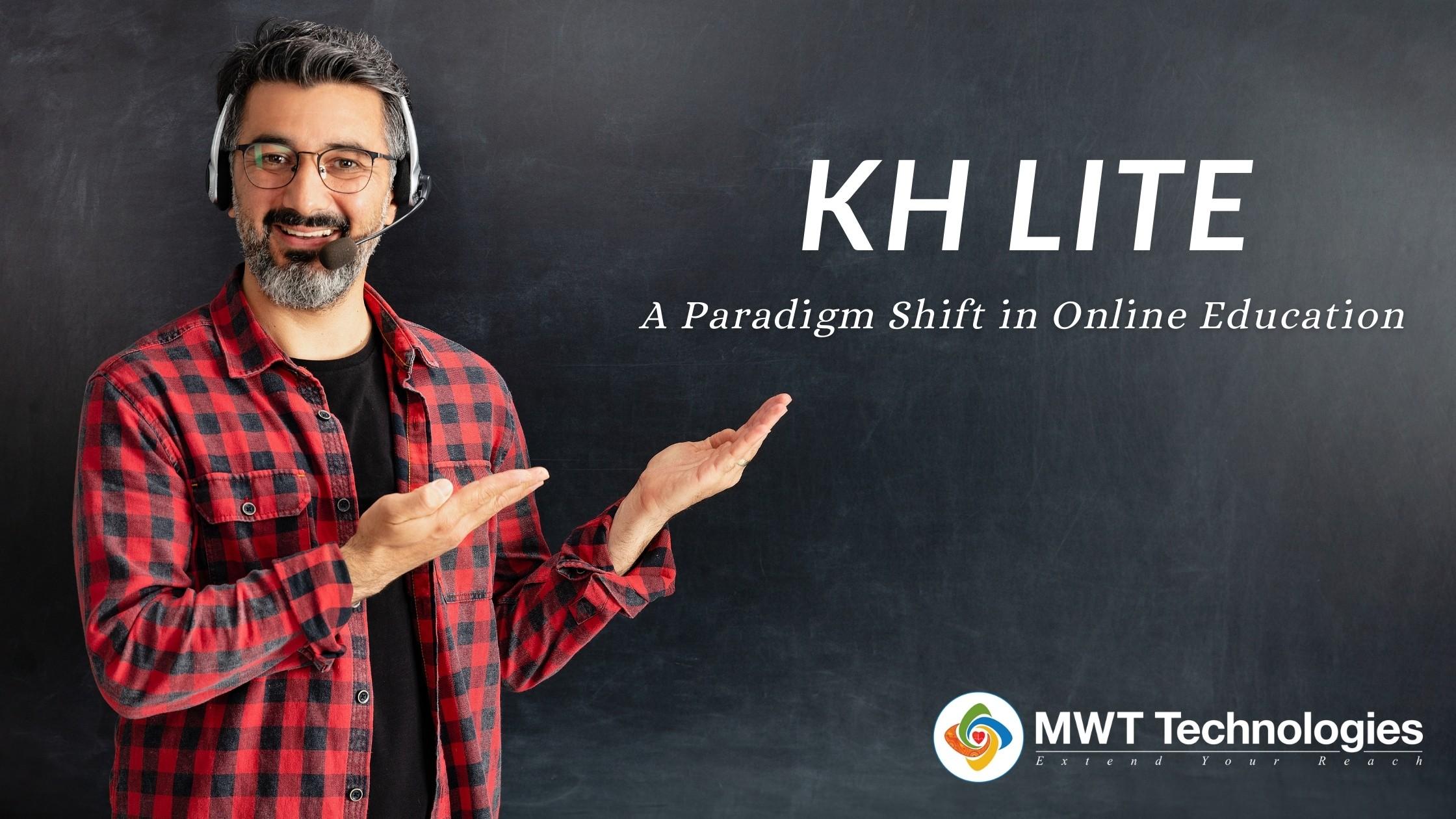 KH Lite: A Paradigm Shift in Online Education