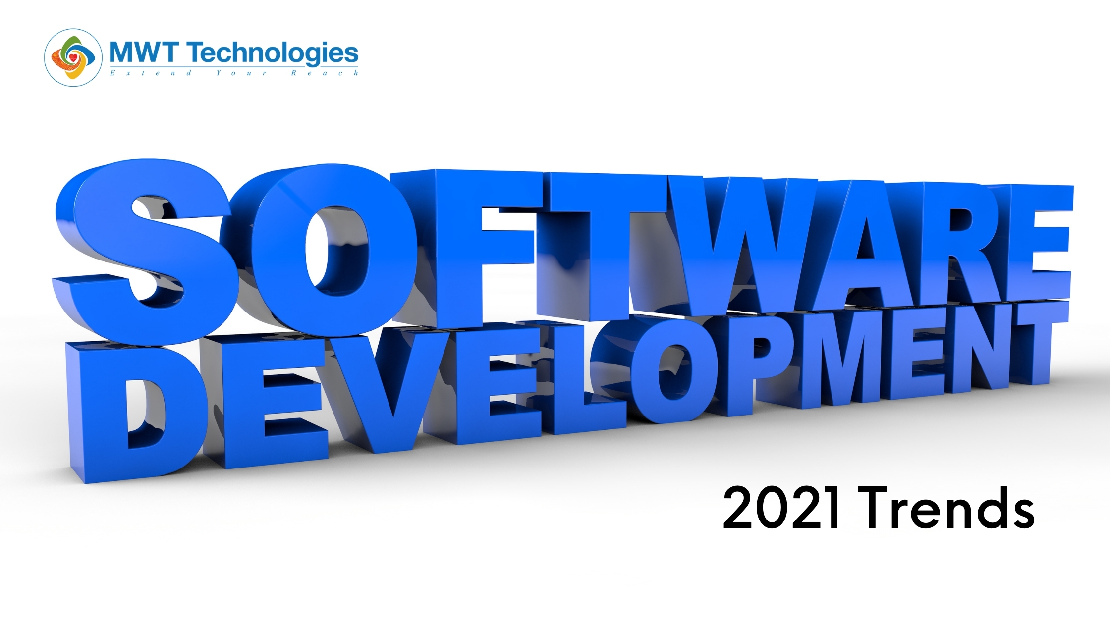 The Seven topmost Software Development Trends of 2021
