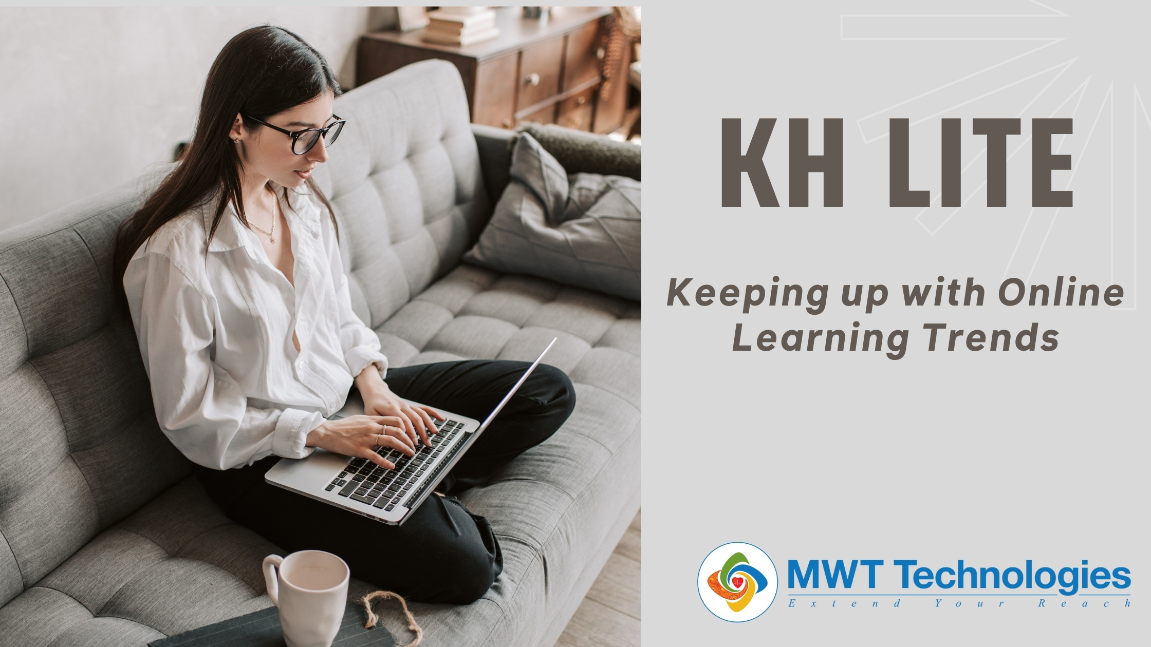 KH Lite: Keeping up with Online Learning Trends